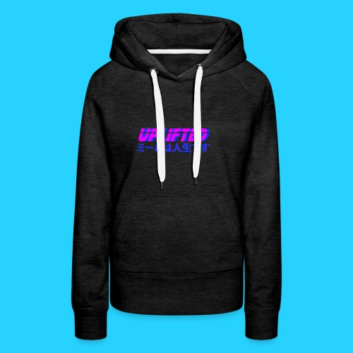 Uplifted with japanese lettering - Women's Premium Hoodie