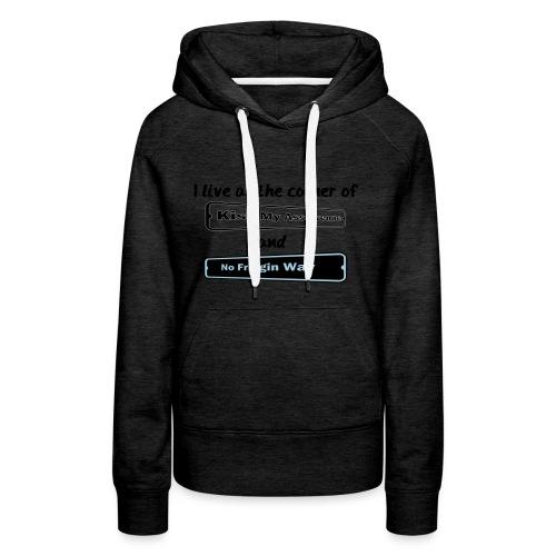 I_LIVE_AT_THE_CORNER_CUT_-2- - Women's Premium Hoodie