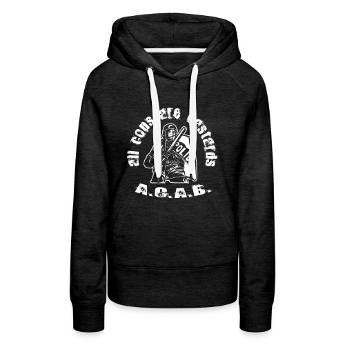 A.CA.B all cops are bastrards - Women's Premium Hoodie