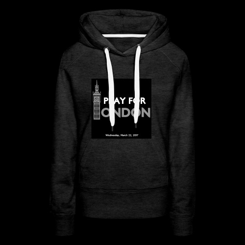 PRAY FOR LONDON - Sweat-shirt à capuche Premium pour femmes