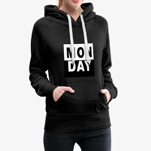 MONDAY - Frauen Premium Hoodie