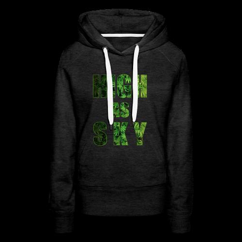 High as Sky Weed Design - Frauen Premium Hoodie