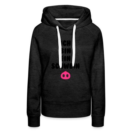 Ich bin ein schwein - Vrouwen Premium hoodie