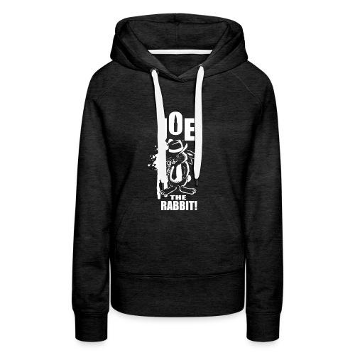 Joe The Rabbit! - Felpa con cappuccio premium da donna