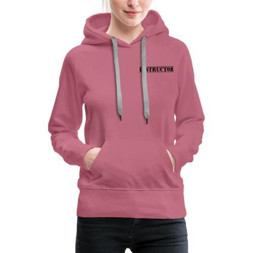 Instructor - Sweat-shirt à capuche Premium pour femmes