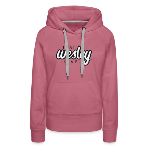 ThatWesleyLOGO 3 4 png - Vrouwen Premium hoodie