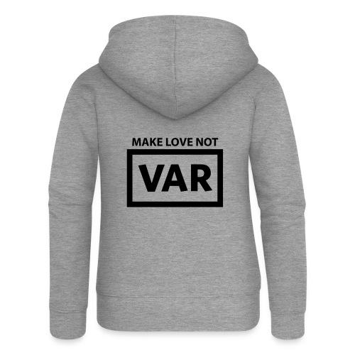 Make Love Not Var - Vrouwenjack met capuchon Premium