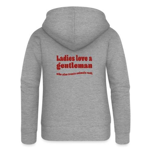 Ladies love a gentleman, dames houden van heren - Vrouwenjack met capuchon Premium