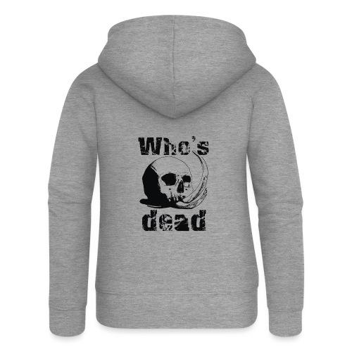 Who's dead - Black - Felpa con zip premium da donna