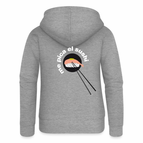 Me pica el sushi - Chaqueta con capucha premium mujer
