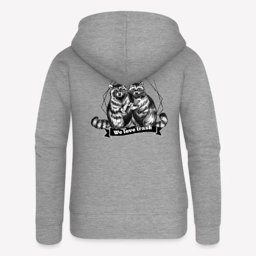 Raccoon – We love trash - Frauen Premium Kapuzenjacke