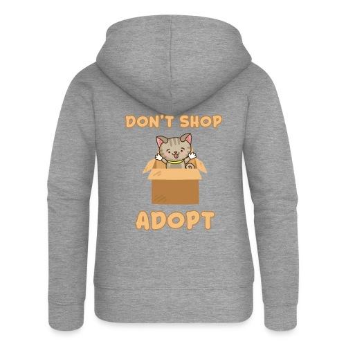 ADOBT DONT SHOP - Adoptieren statt kaufen - Frauen Premium Kapuzenjacke