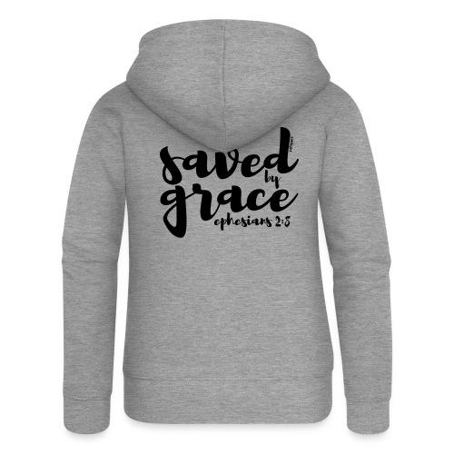 SAVED BY GRACE - Ephesians 2: 8 - Women's Premium Hooded Jacket