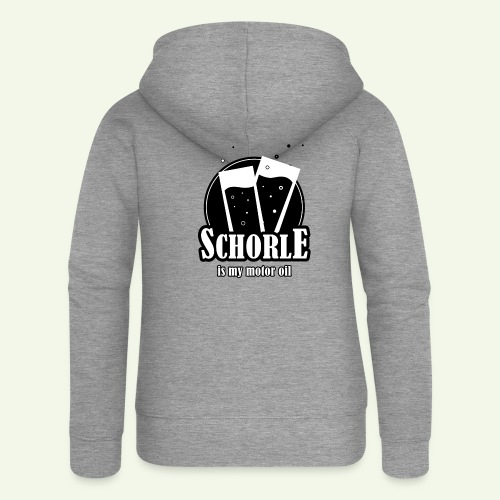 Schorle is my motor oil (Stangenglas) - Frauen Premium Kapuzenjacke