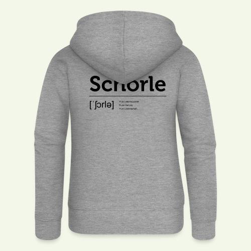 Schorle Lautschrift - Frauen Premium Kapuzenjacke