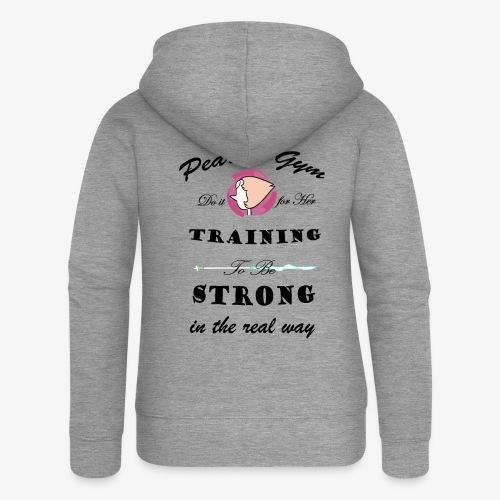 Strong in the Real Way - Felpa con zip premium da donna