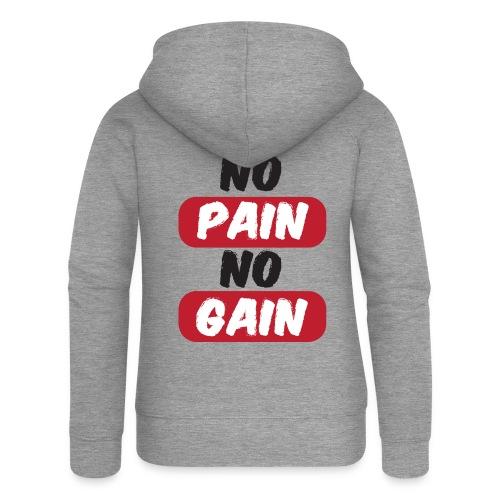 no pain no gain t shirt design fitness - Felpa con zip premium da donna