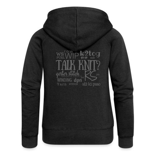 Talk Knit ?, gray - Women's Premium Hooded Jacket