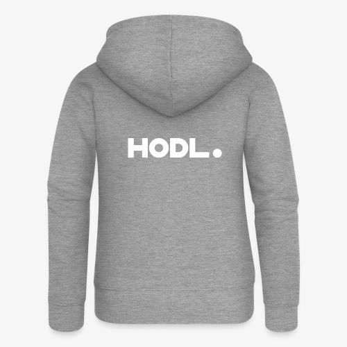 HODL-w - Women's Premium Hooded Jacket