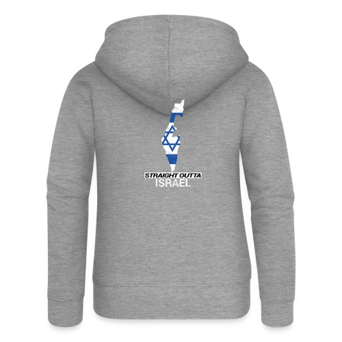 Straight Outta Israel country map & flag - Women's Premium Hooded Jacket