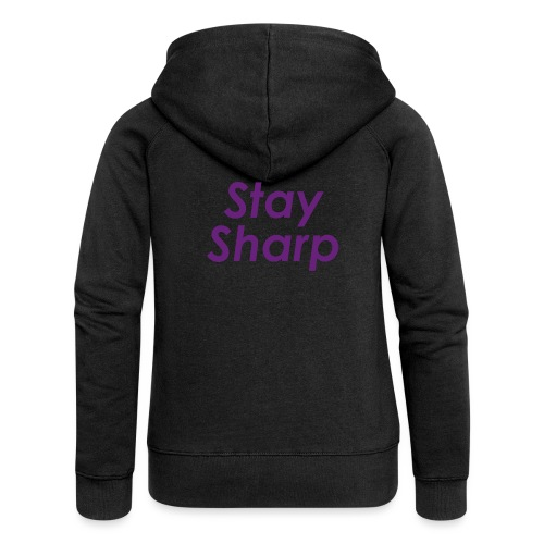 Stay Sharp - Felpa con zip premium da donna