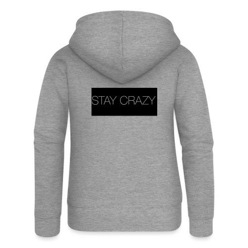 STAY CRAZY - Premium luvjacka dam