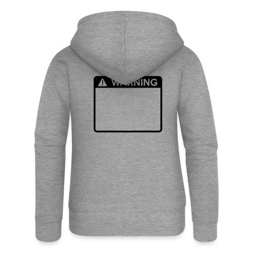 Warning Sign (1 colour) - Women's Premium Hooded Jacket