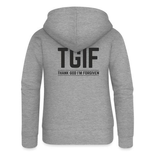 TGIF - Dzięki Bogu, wybaczono mi - Rozpinana bluza damska z kapturem Premium