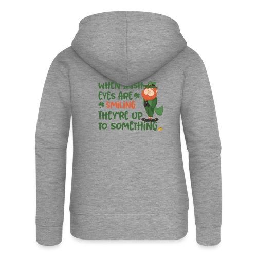 Irish eyes shine - Irish leprechaun - Women's Premium Hooded Jacket