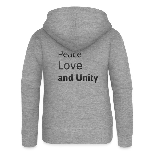 Peace love and unity - Women's Premium Hooded Jacket