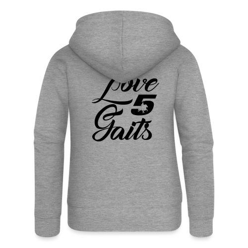 Love 5Gaits - Women's Premium Hooded Jacket