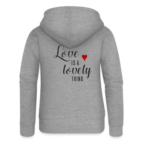 LOVE IS A LOVELY THING - Frauen Premium Kapuzenjacke