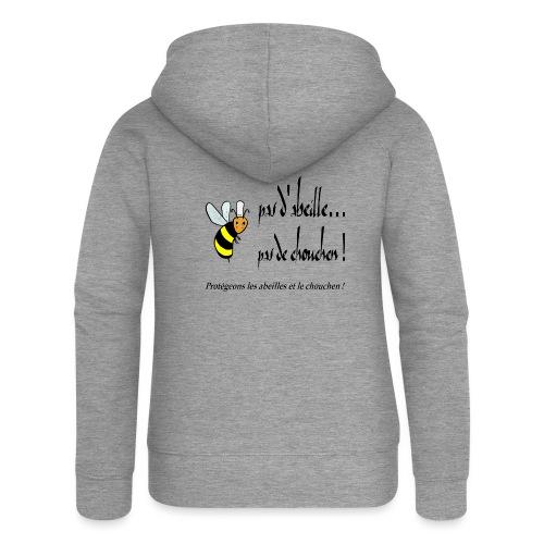 Pas d'abeille, pas de chouchen - Veste à capuche Premium Femme
