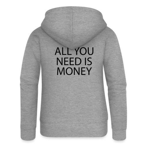 All you need is Money - Premium hettejakke for kvinner