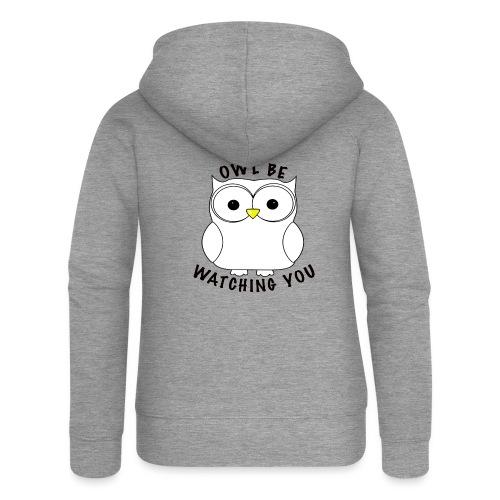 OWL BE WATCHING YOU - Women's Premium Hooded Jacket