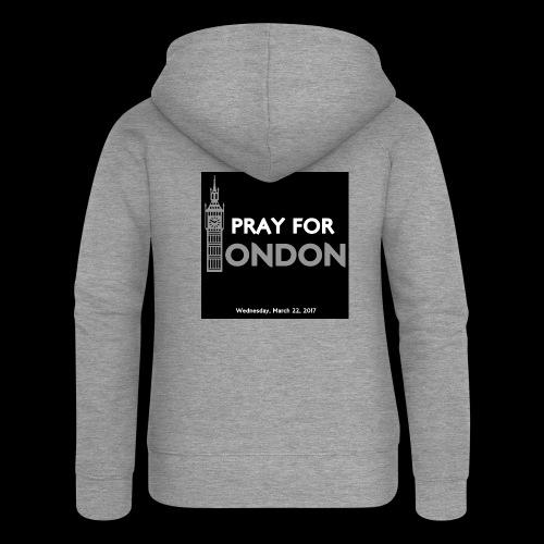 PRAY FOR LONDON - Veste à capuche Premium Femme