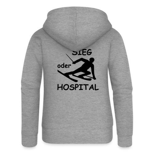 Sieg oder Hospital - Frauen Premium Kapuzenjacke
