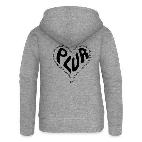 PLUR Peace Love Unity & Respect ravers mantra in a - Women's Premium Hooded Jacket