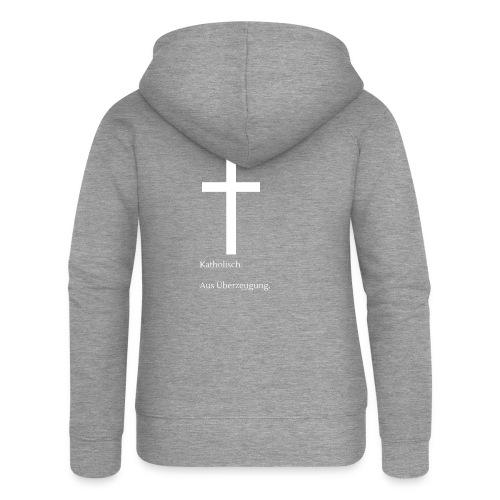 Katholisch. Aus Überzeugung. - Frauen Premium Kapuzenjacke