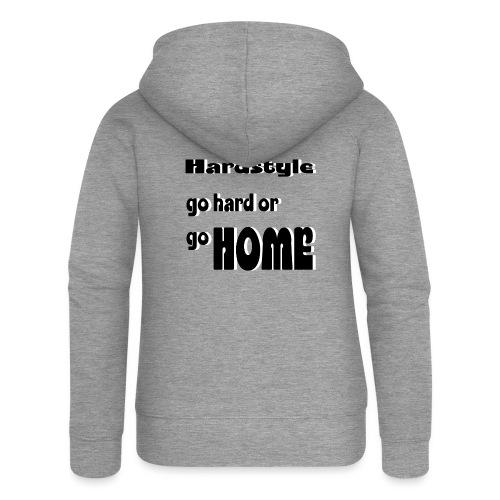 Hardstyle go home - Frauen Premium Kapuzenjacke