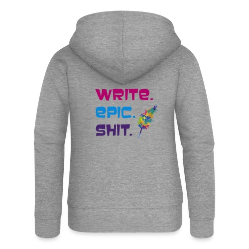 Write.Epic.Shit by www.Schreiben-im-Flow.de - Frauen Premium Kapuzenjacke