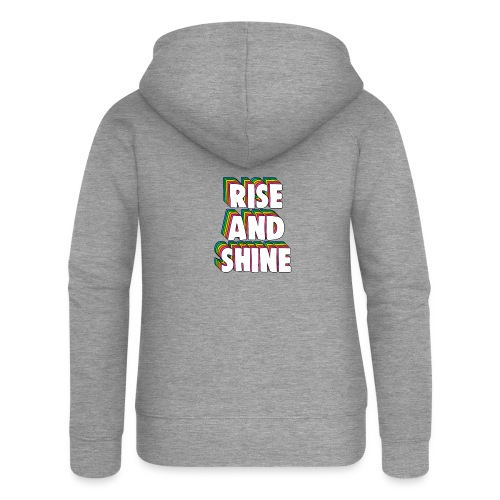 Rise and Shine Meme - Women's Premium Hooded Jacket