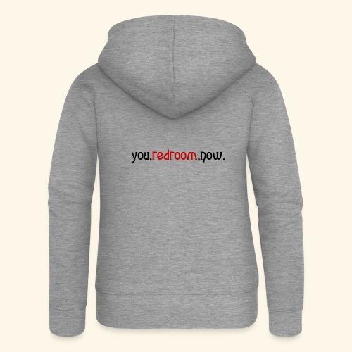 you redroom now - Women's Premium Hooded Jacket