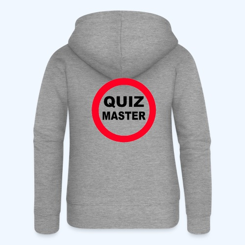 Quiz Master Stop Sign - Women's Premium Hooded Jacket