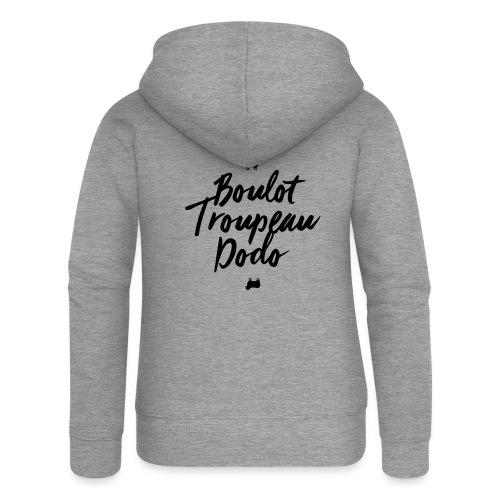 Boulot Troupeau Dodo - Veste à capuche Premium Femme