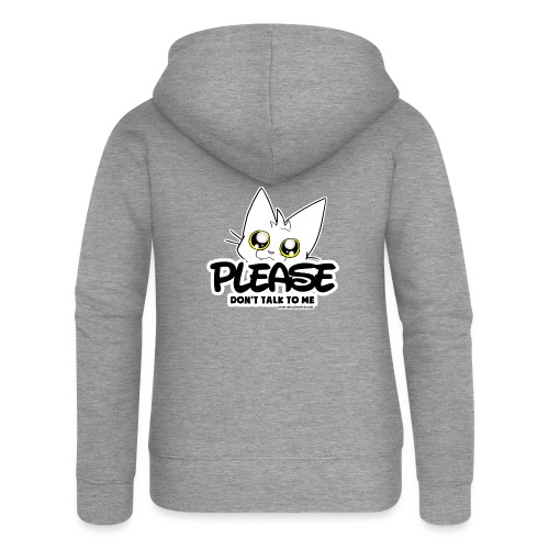 Please Don't Talk To Me - Women's Premium Hooded Jacket
