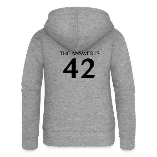 The Answer is 42 Black - Women's Premium Hooded Jacket