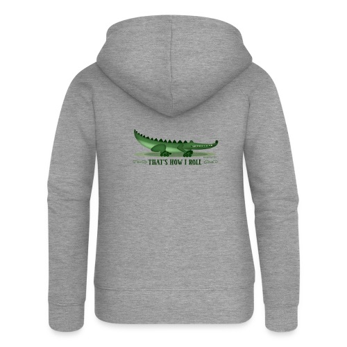 That s How I Roll - Women's Premium Hooded Jacket