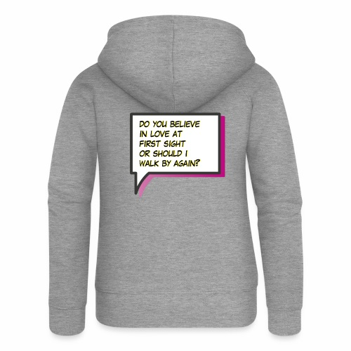 Do you believe in love - Women's Premium Hooded Jacket