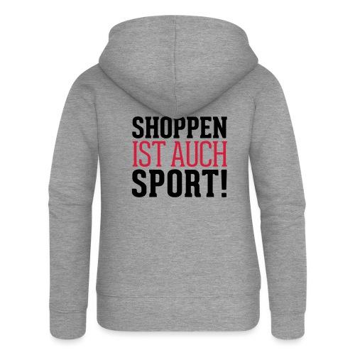 Shoppen ist auch Sport! - Frauen Premium Kapuzenjacke